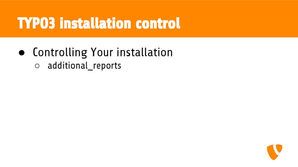 TYPO3 installation control ● Controlling Your i...