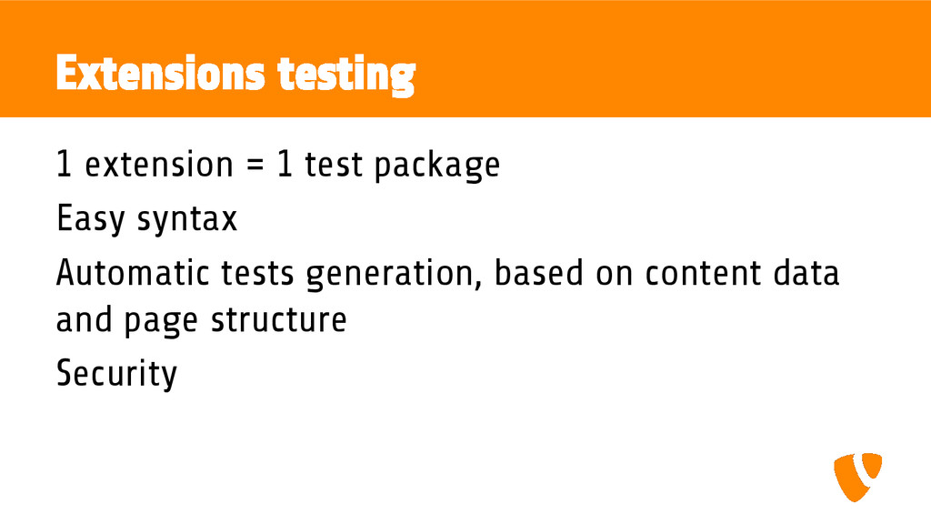 Extensions testing 1 extension = 1 test package...
