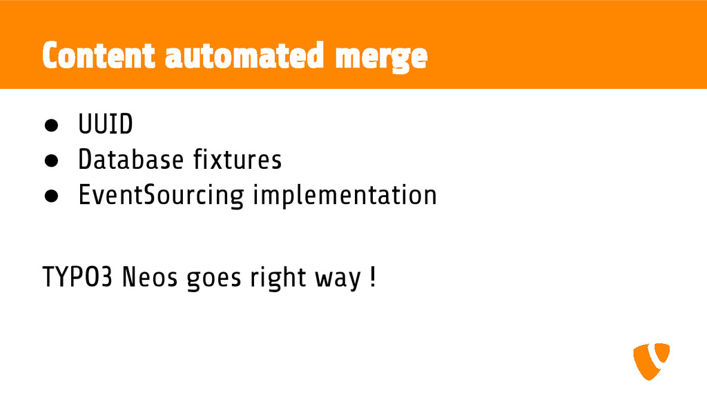 Content automated merge ● UUID ● Database fixtu...