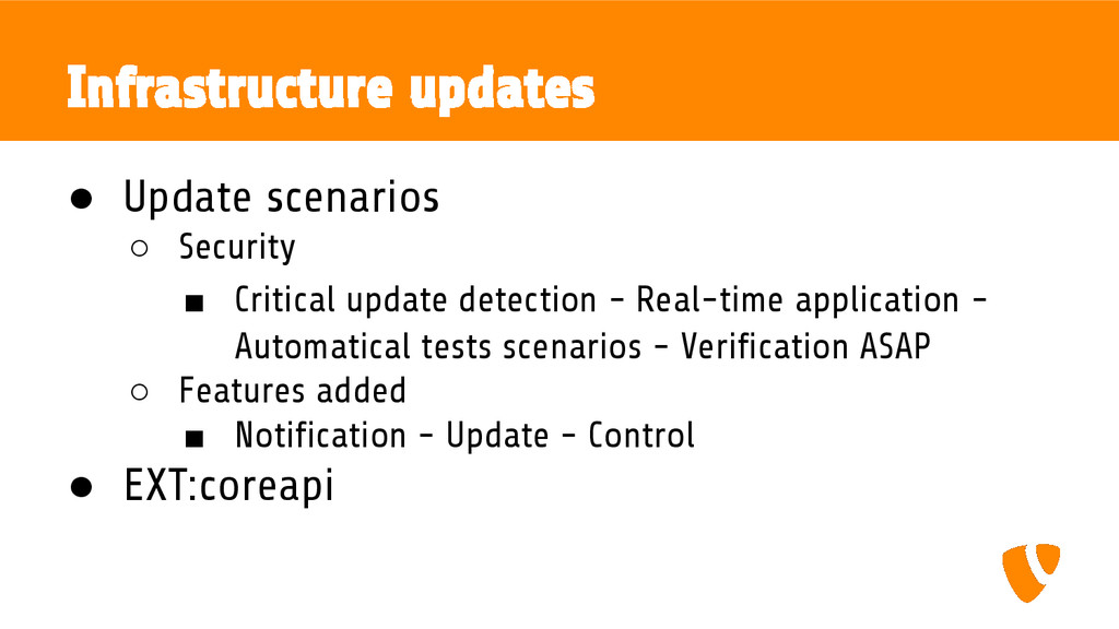 ● Update scenarios ○ Security ■ Critical update...