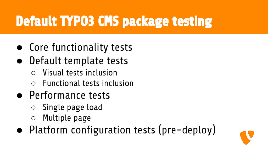 Default TYPO3 CMS package testing ● Core functi...