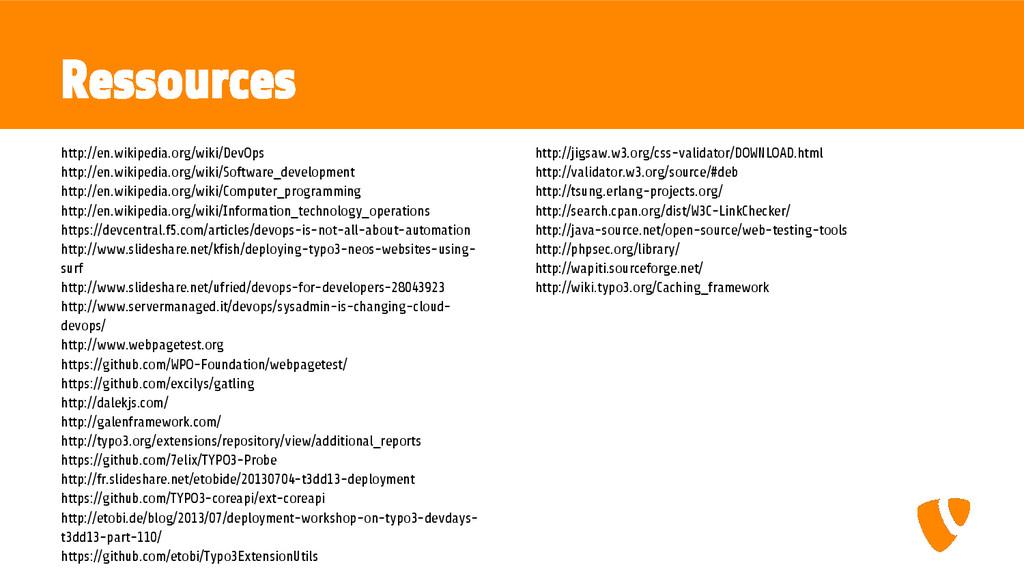 Ressources http://en.wikipedia.org/wiki/DevOps ...