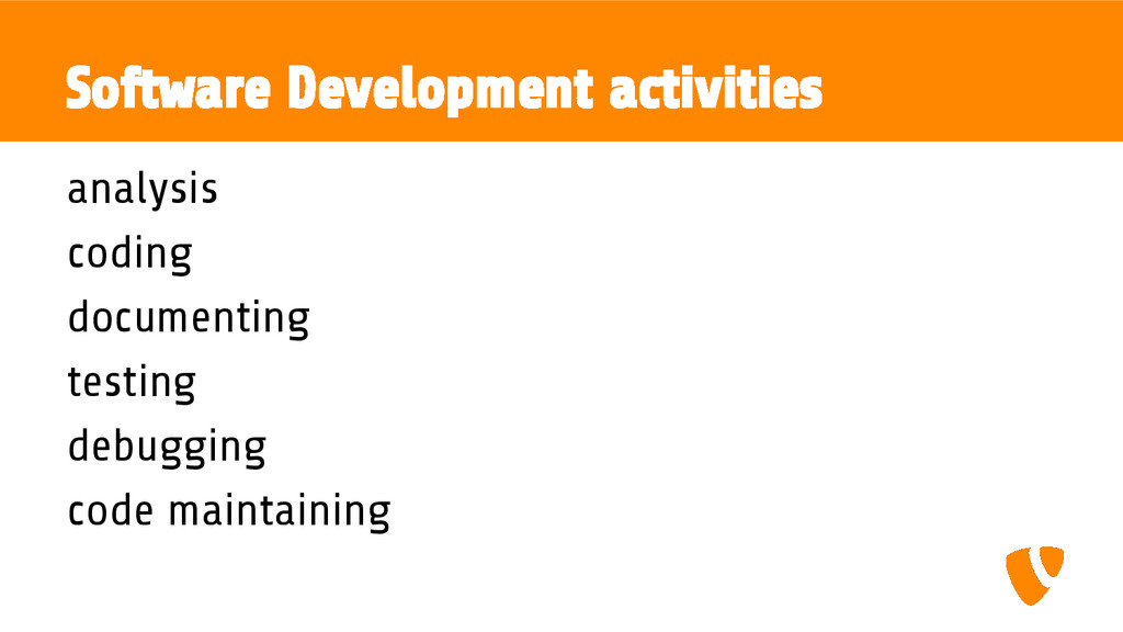 Software Development activities analysis coding...