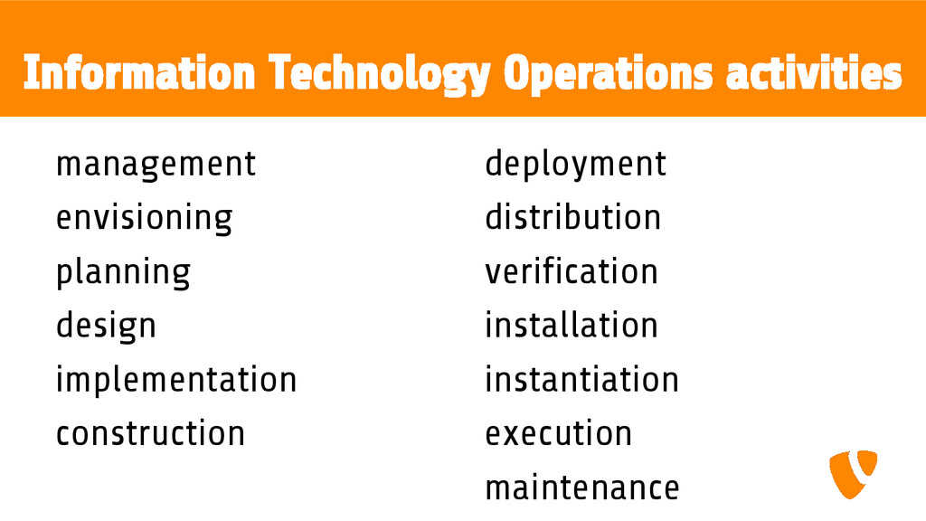 Information Technology Operations activities ma...