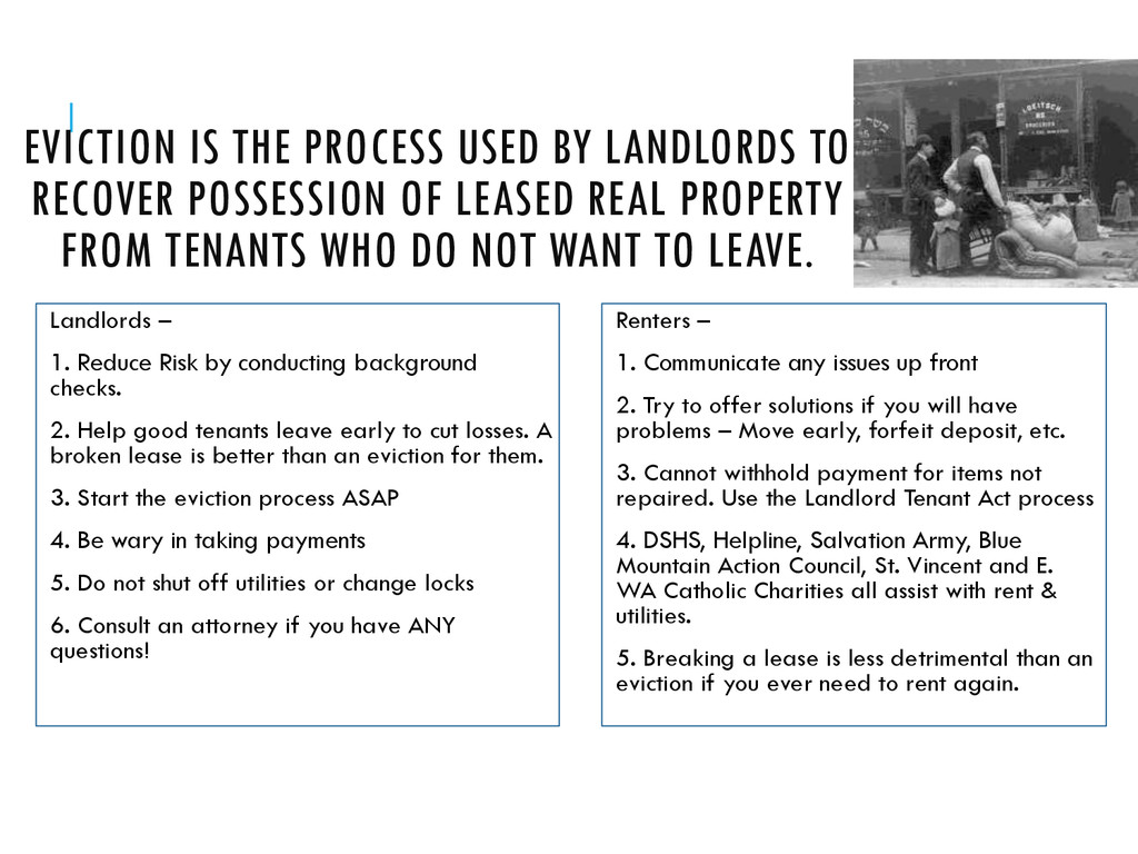 EVICTION IS THE PROCESS USED BY LANDLORDS TO RE...