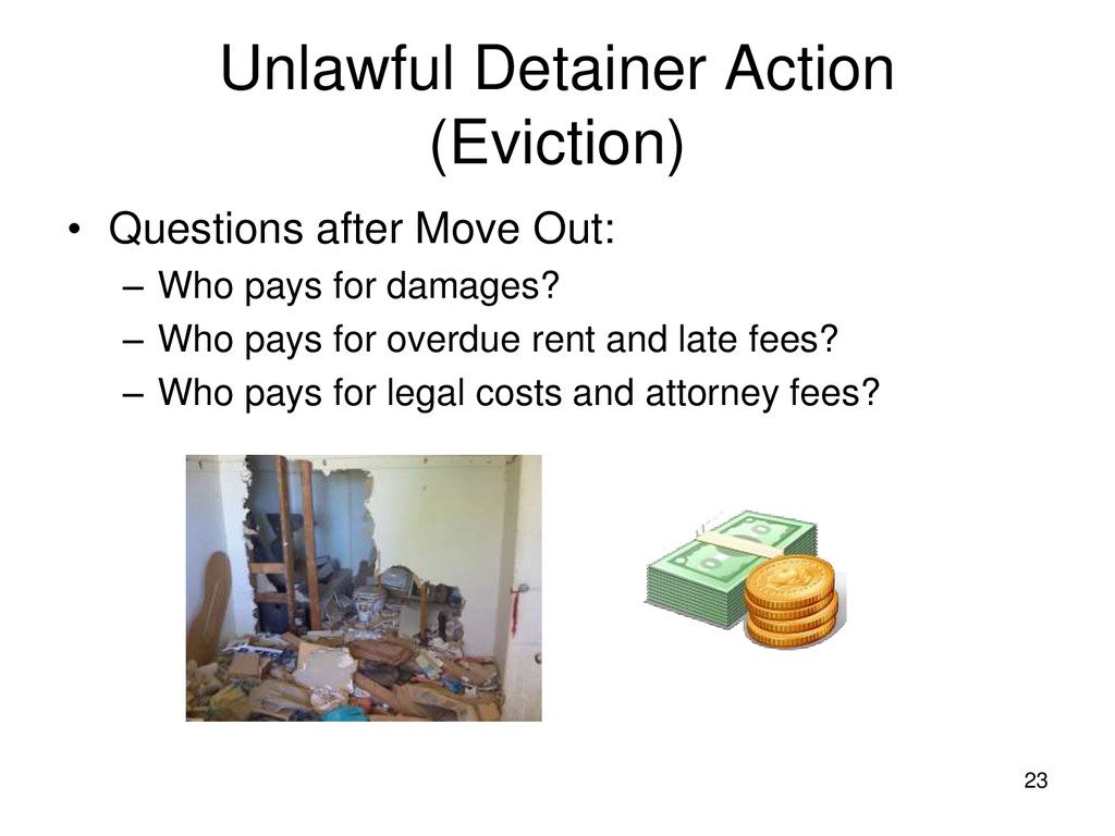 23 Unlawful Detainer Action (Eviction) • Questi...