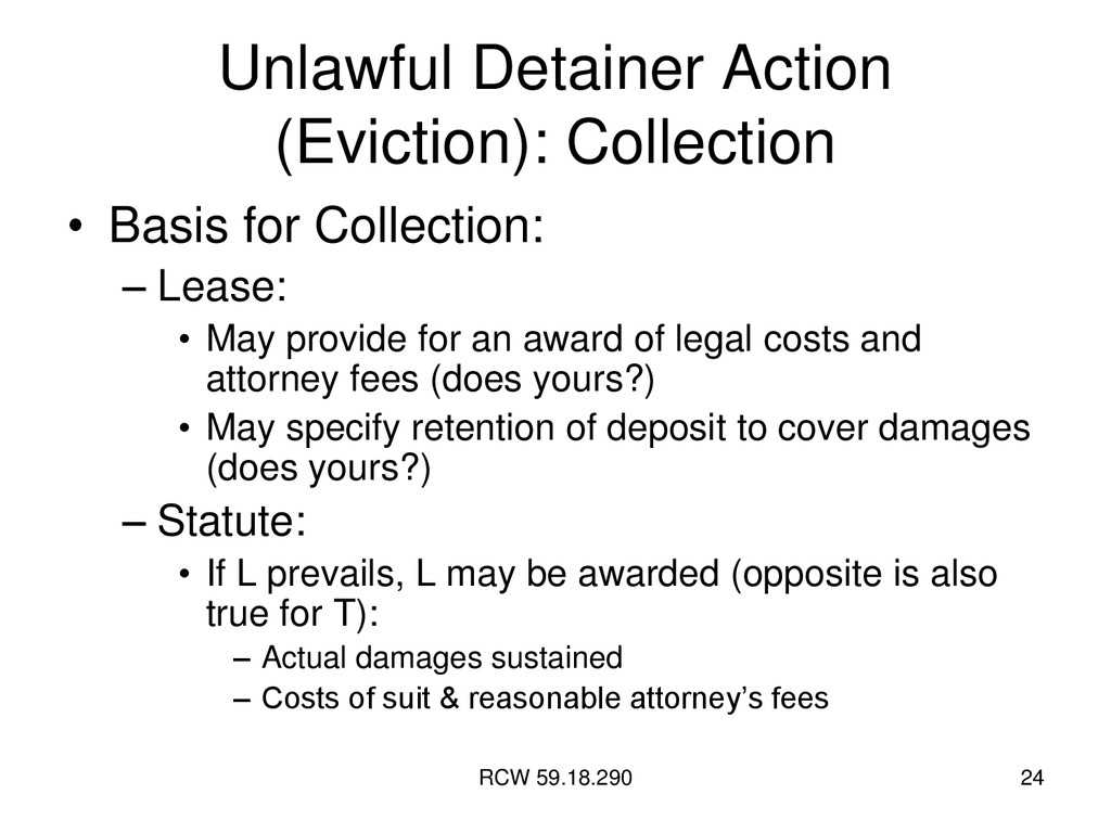 RCW 59.18.290 24 Unlawful Detainer Action (Evic...