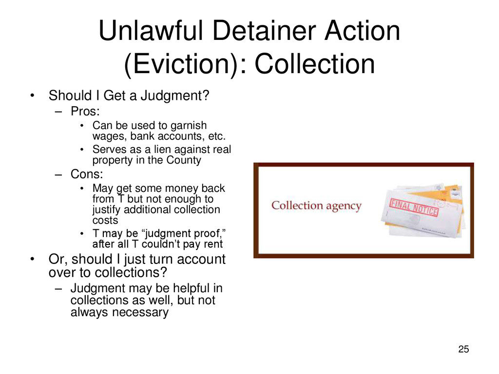 25 Unlawful Detainer Action (Eviction): Collect...