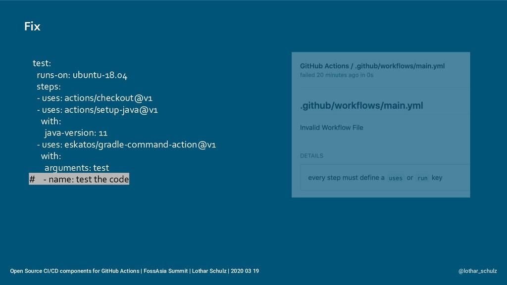 Fix @lothar_schulz Open Source CI/CD components...