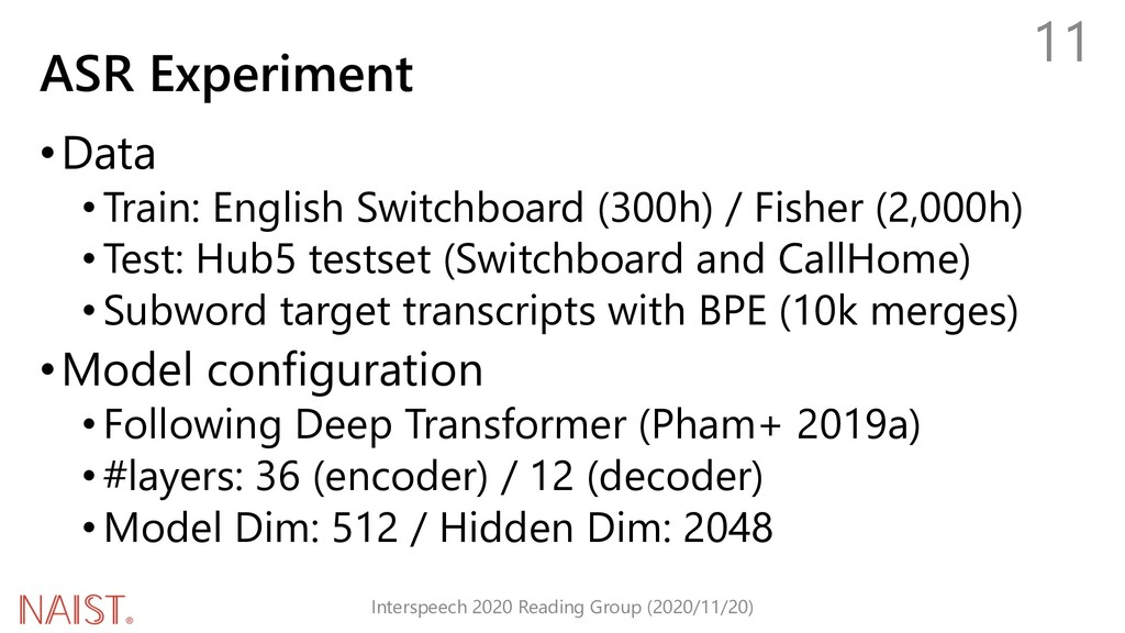 ASR Experiment •Data •Train: English Switchboar...