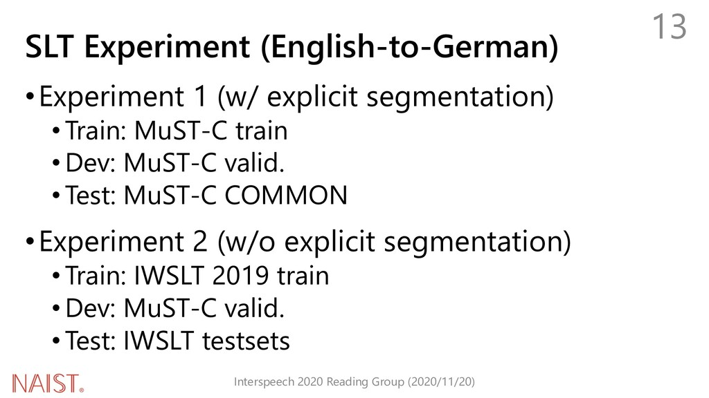 SLT Experiment (English-to-German) •Experiment ...
