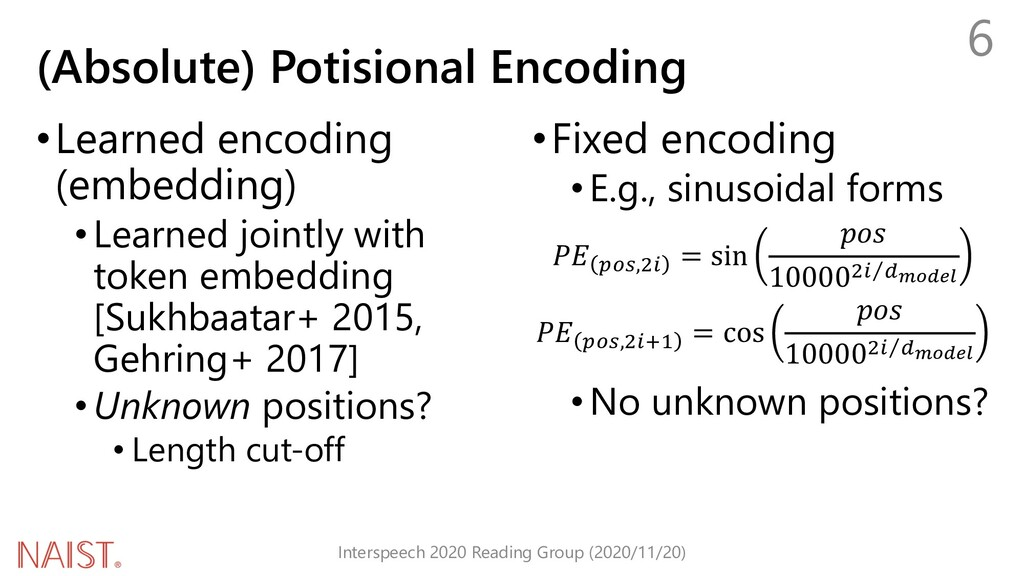 (Absolute) Potisional Encoding Interspeech 2020...
