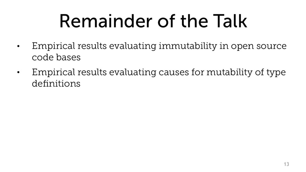 Remainder of the Talk • Empirical results evalu...
