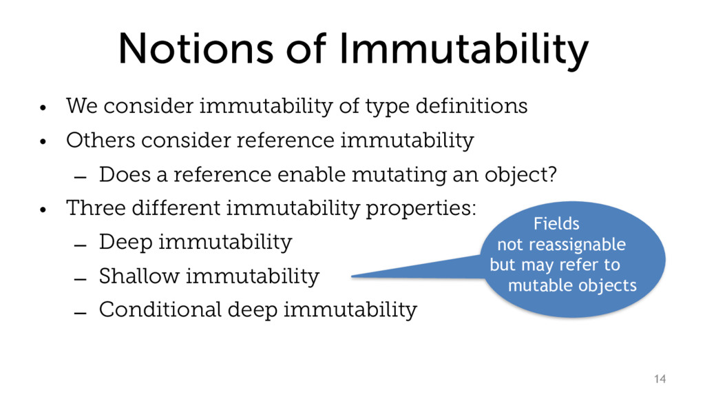 Notions of Immutability • We consider immutabil...