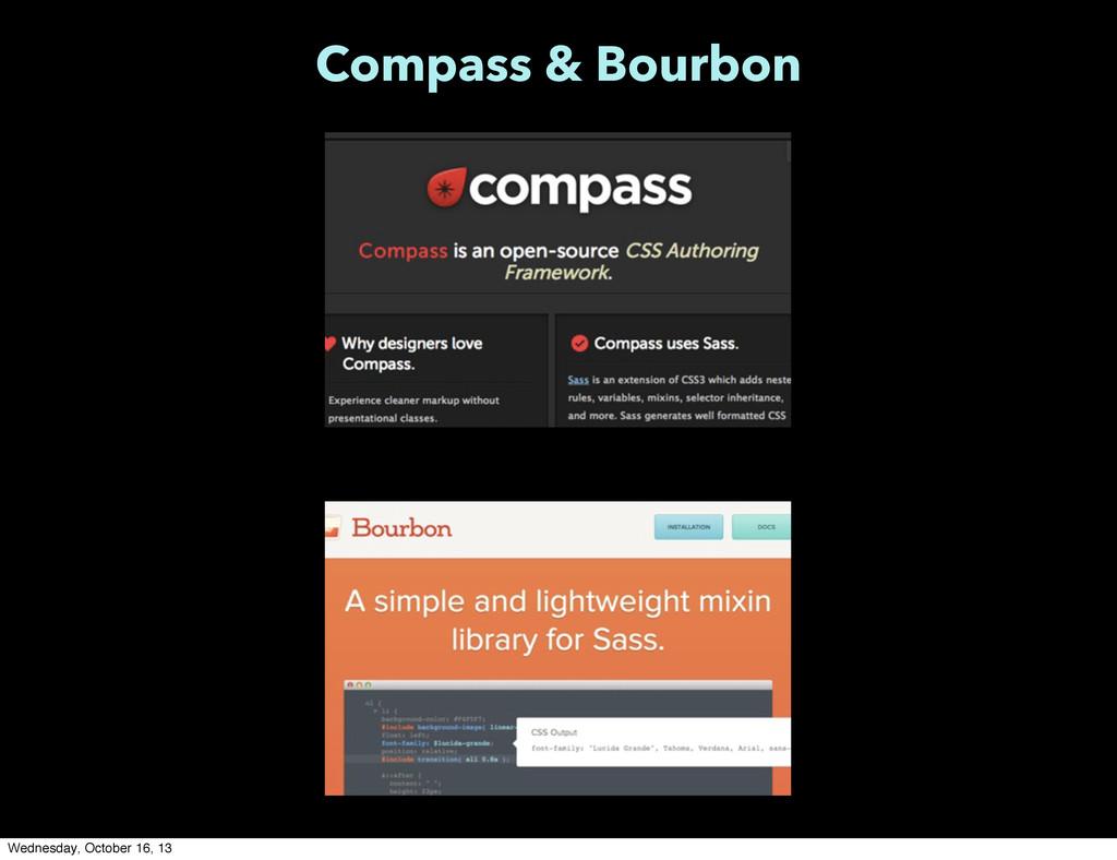 Compass & Bourbon Wednesday, October 16, 13
