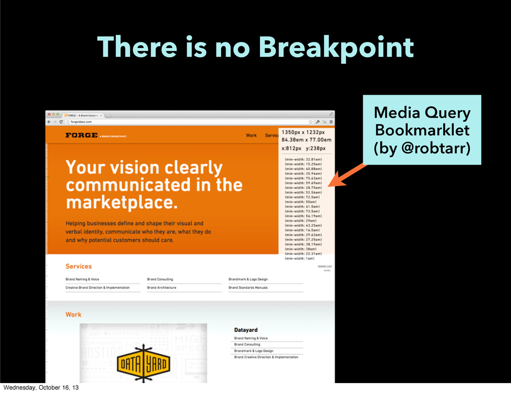 There is no Breakpoint Media Query Bookmarklet ...