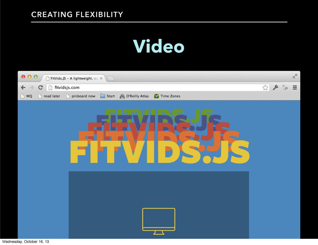CREATING FLEXIBILITY Video Wednesday, October 1...