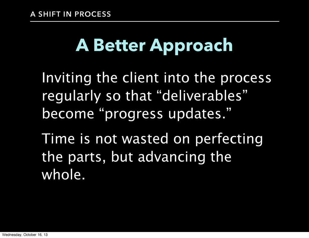 A SHIFT IN PROCESS A Better Approach Inviting t...