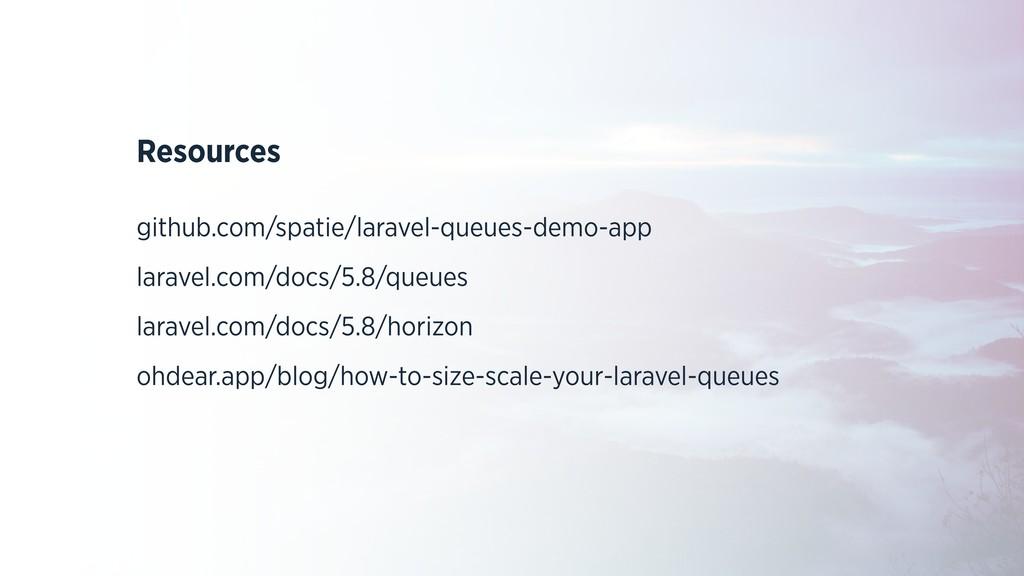 Resources github.com/spatie/laravel-queues-demo...