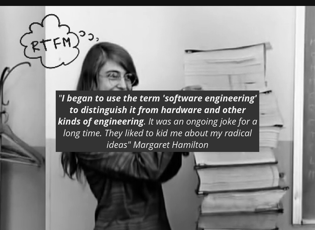 """I began to use the term 'software engineering'..."