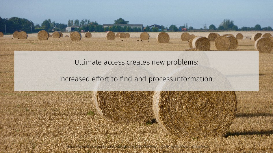 Ultimate access creates new problems: Increased...