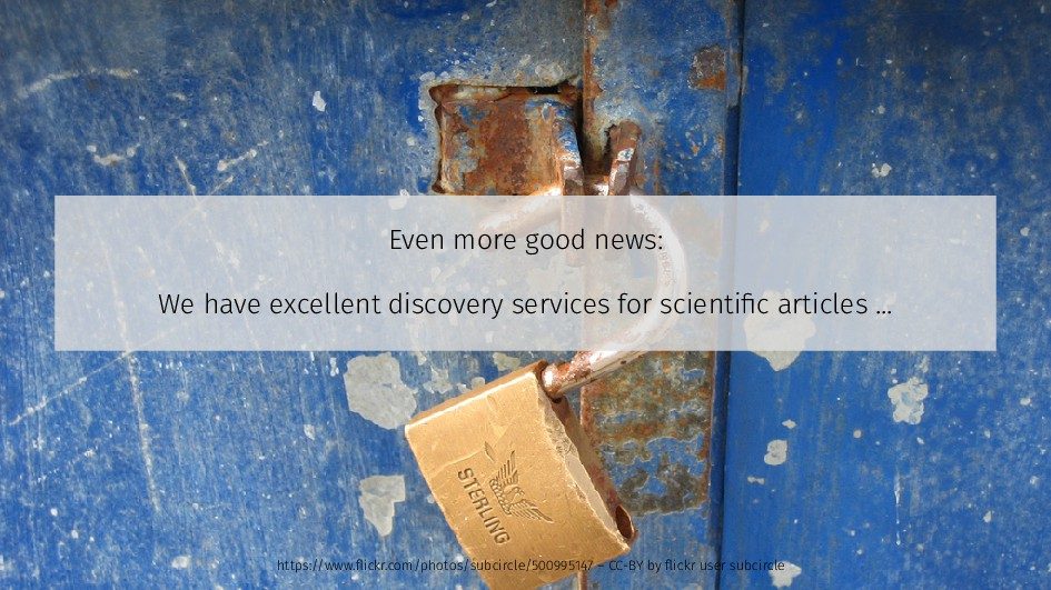 Even more good news: We have excellent discover...