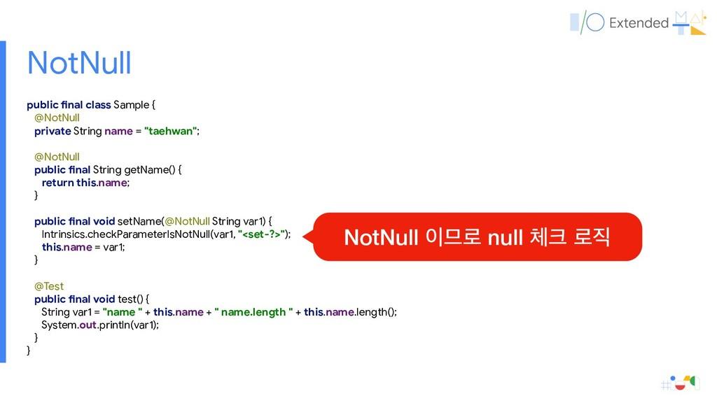 NotNull public :nal class Sample {  @NotNull  p...