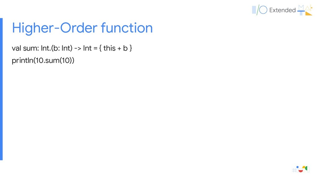 Higher-Order function val sum: Int.(b: Int) -> ...