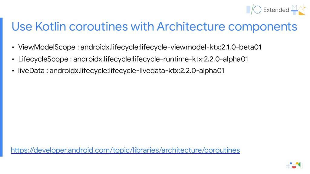 • ViewModelScope : androidx.lifecycle:lifecycle...