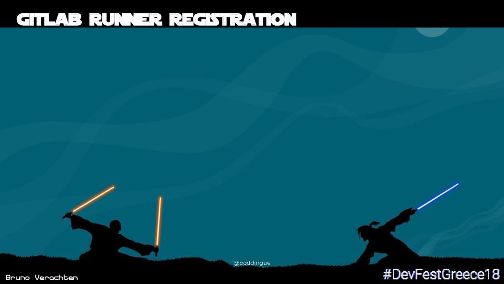 Bruno Verachten 49 Gitlab runner registration