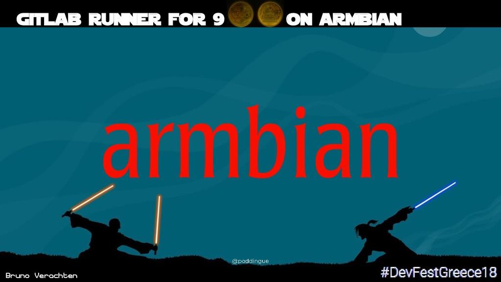 Bruno Verachten 54 Gitlab runner for 9 on armbi...