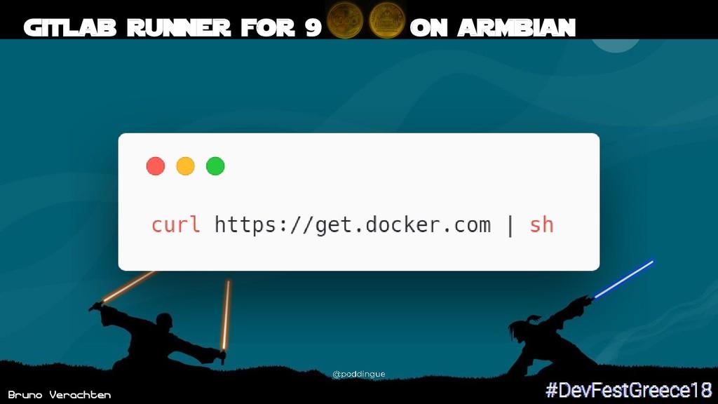 Bruno Verachten 56 Gitlab runner for 9 on armbi...