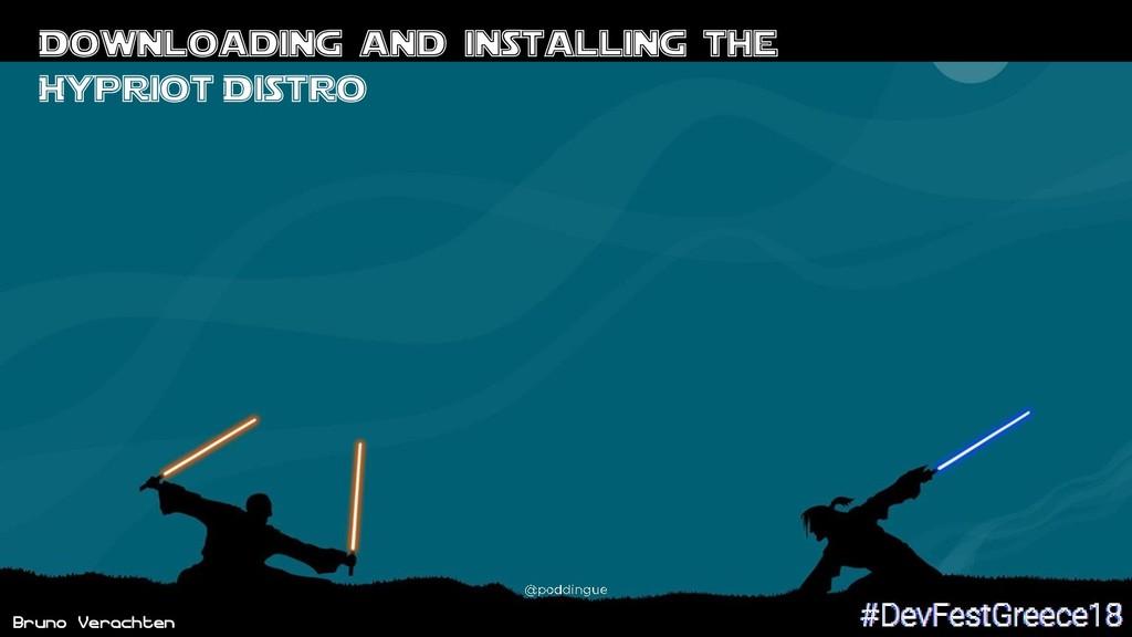 Bruno Verachten Downloading and installing the ...
