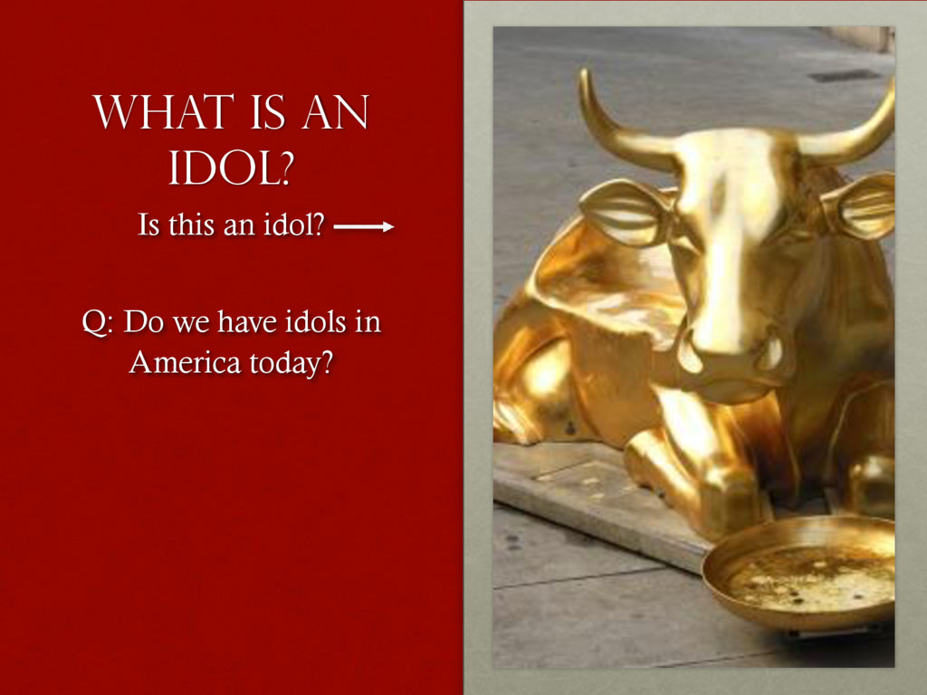 What is an idol? Is this an idol? Q: Do we have...