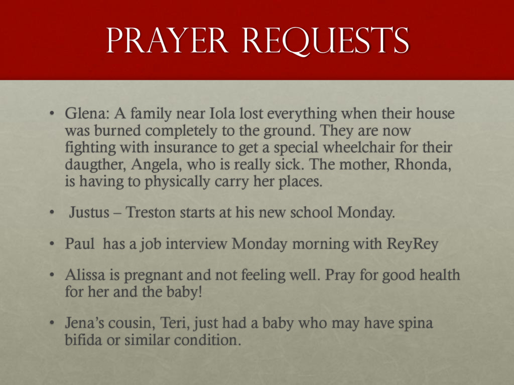 Prayer Requests • Glena: A family near Iola los...