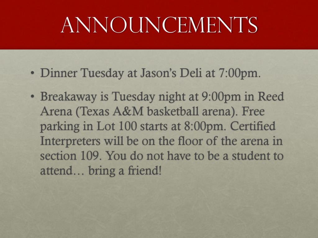 Announcements • Dinner Tuesday at Jason's Deli ...