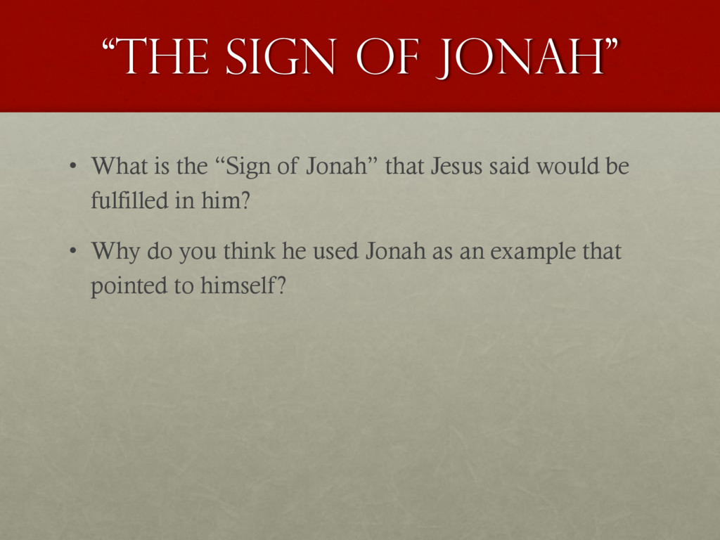 """""""The sign of Jonah"""" • What is the """"Sign of Jona..."""