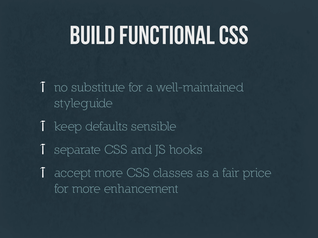 build functional css no substitute for a well-m...