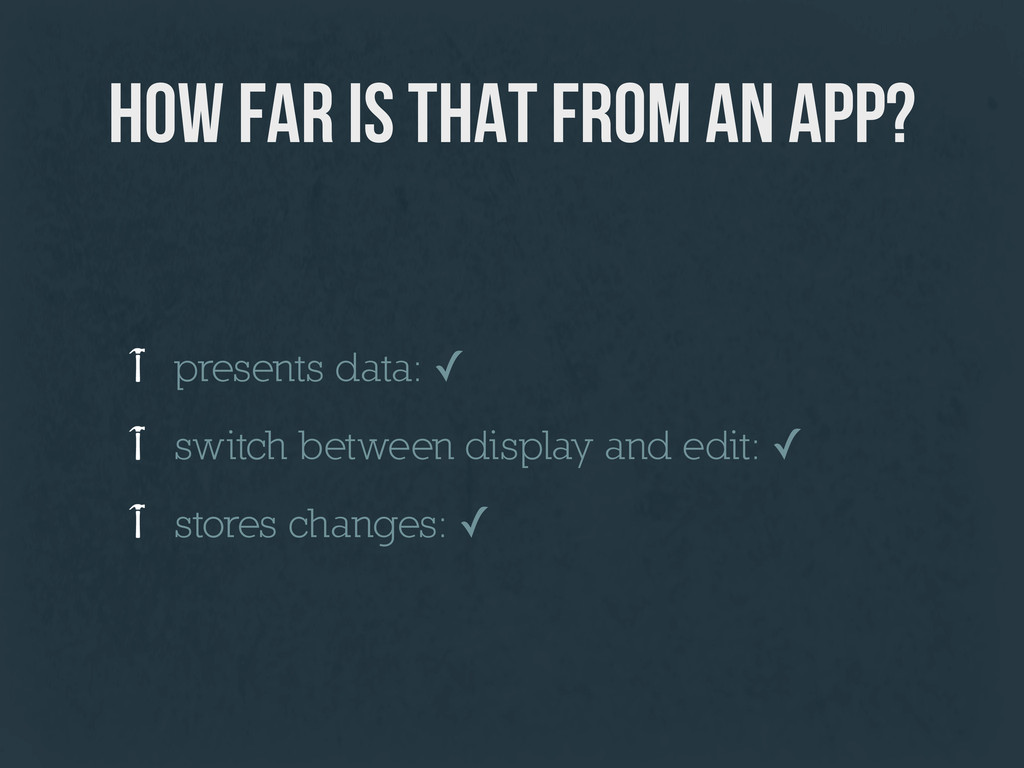 how far is that from an app? presents data: ✓ s...