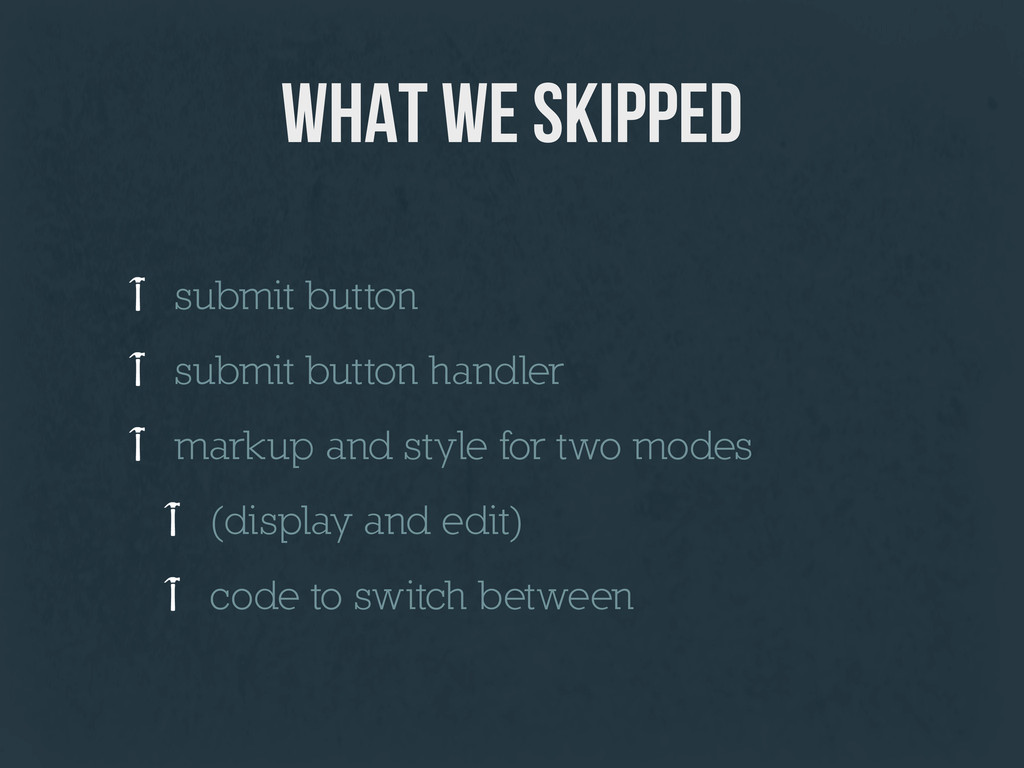 what we skipped submit button submit button han...