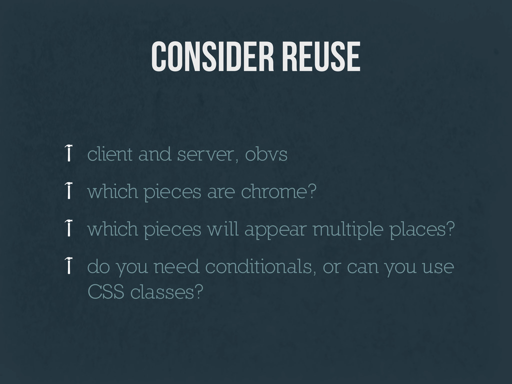 consider reuse client and server, obvs which pi...