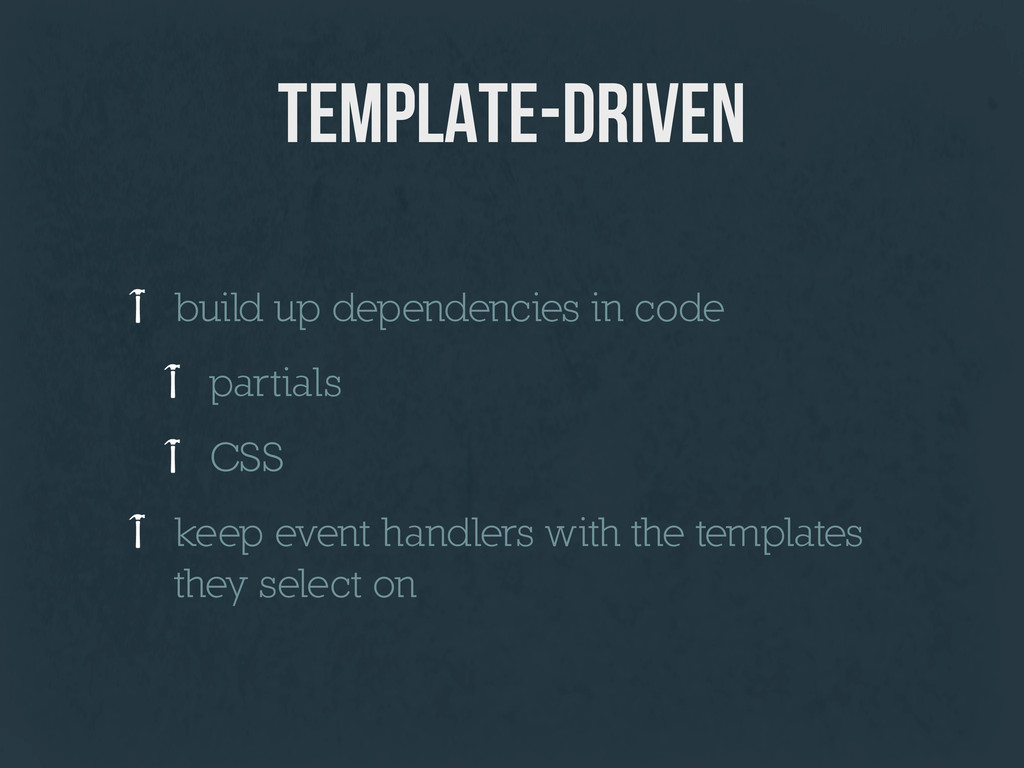 template-driven build up dependencies in code p...