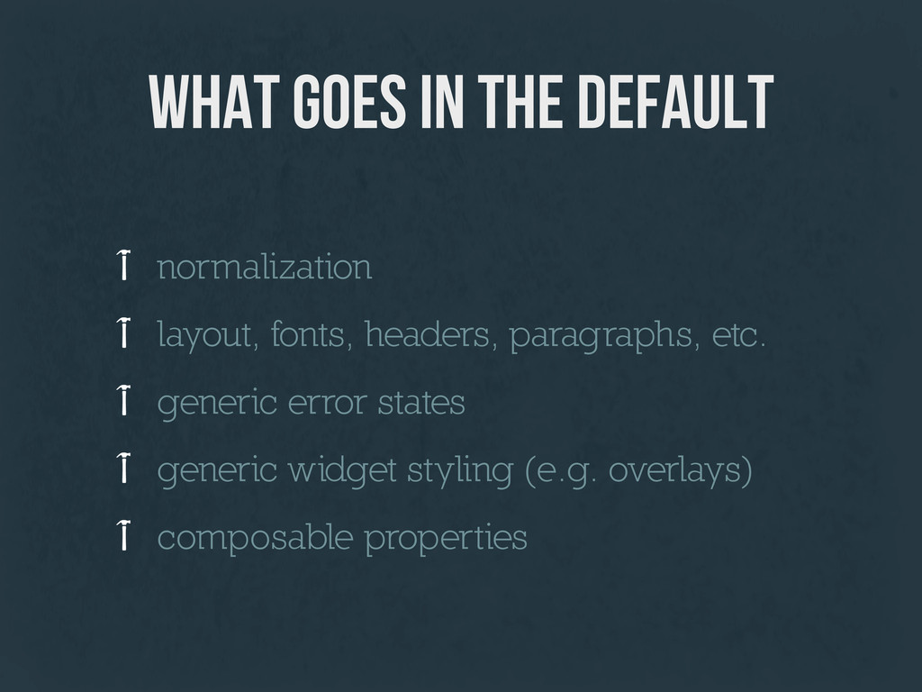 what goes in the default normalization layout, ...