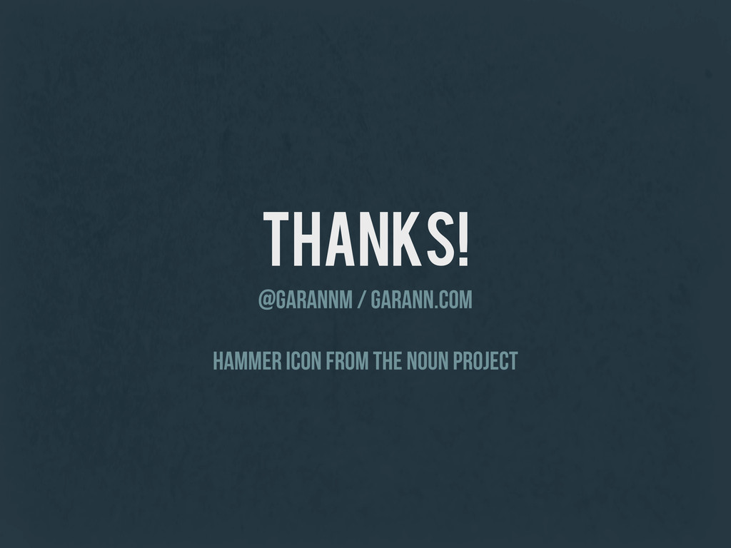 thanks! @garannm / garann.com hammer icon from ...