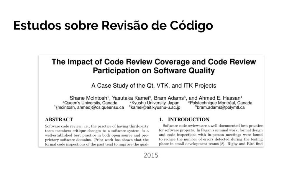 Estudos sobre Revisão de Código 2015