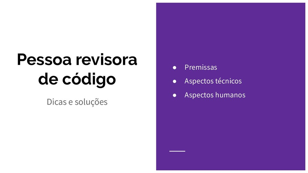 Pessoa revisora de código Dicas e soluções ● Pr...