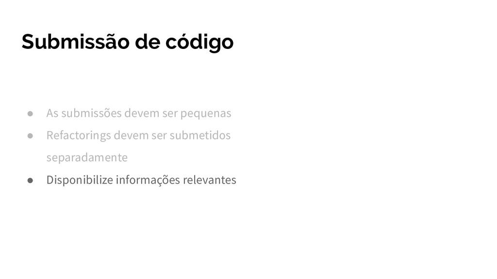 Submissão de código ● As submissões devem ser p...