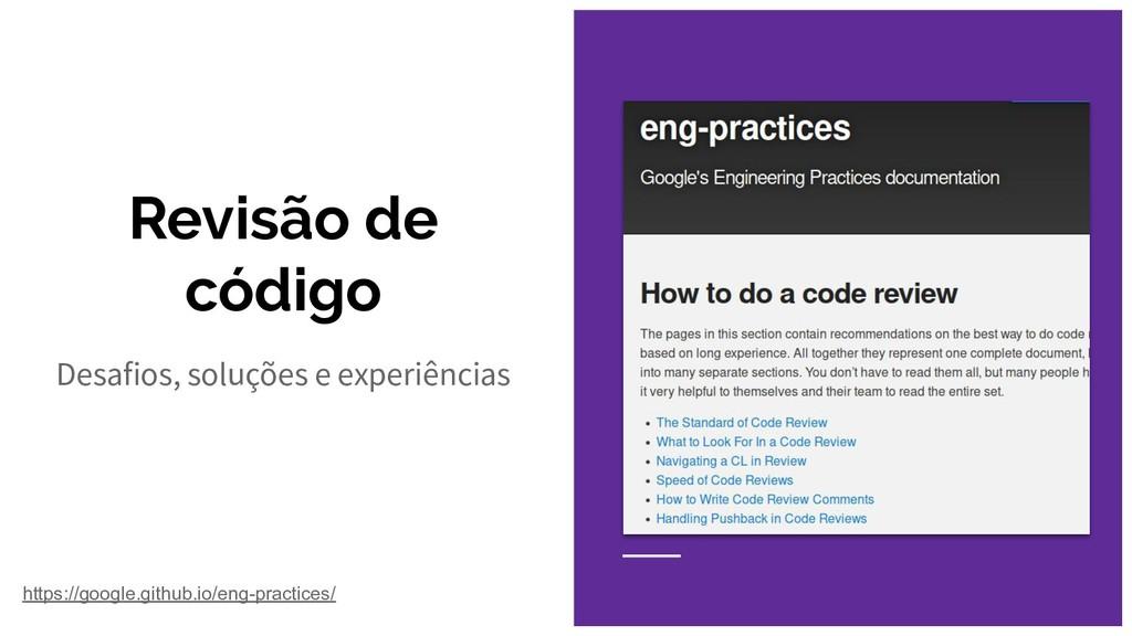Revisão de código Desafios, soluções e experiên...