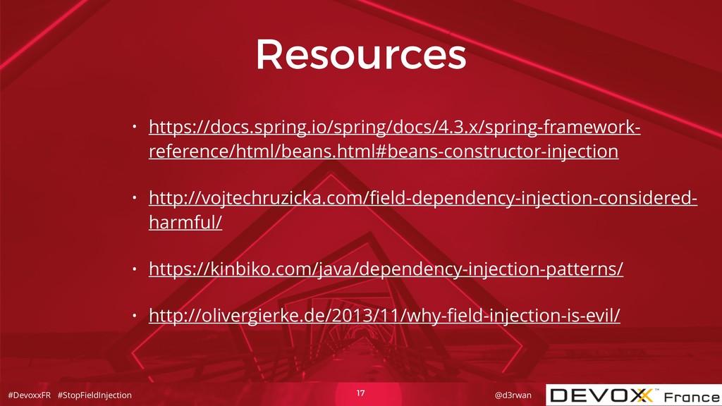 #DevoxxFR #StopFieldInjection @d3rwan Resources...