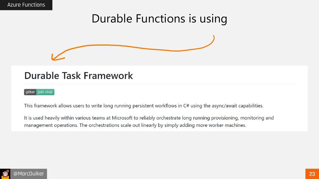 @MarcDuiker Azure Functions Durable Functions i...